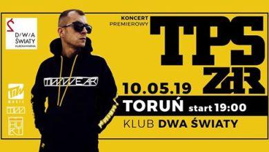Photo of TPS ZDR + Goście w Toruniu / Dwa Światy / HURT Tour 2019 /