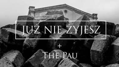 Photo of Już Nie Żyjesz + The Pau / Pogłos / 11.05.2019