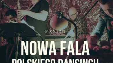 Photo of 31.05.2019 NOWA FALA Polskiego Dansingu …