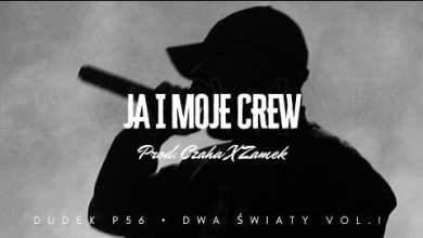 Photo of DUDEK P56 – JA I MOJE CREW  PROD.CZAHA, ZAMEK