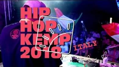 Photo of Hip Hop Kemp ITALY 2018 – Aftermovie