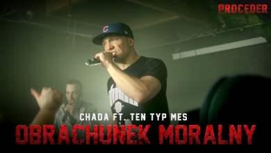 Photo of Chada ft. Ten Typ Mes – Obrachunek moralny