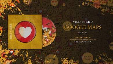 Photo of Vix.N ft. B.R.O – Google Maps | prod. JRS | SERCE