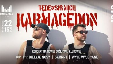 Photo of ★ Tede Karmagedon – Manhattan Club Czekanów ★ [19/10]