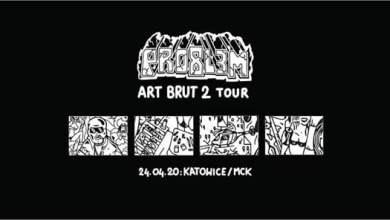Photo of PRO8L3M – Art Brut 2 – Katowice
