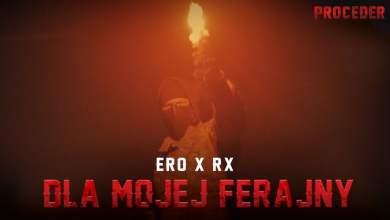 Photo of Ero x RX – Dla mojej ferajny