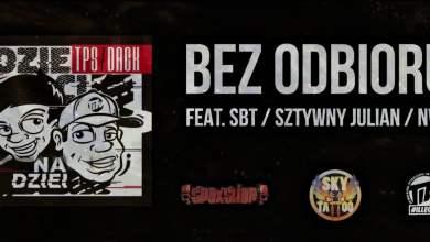 Photo of TPS / Dack – Bez odbioru feat. SBT, Sztywny Julian, NWH prod. Tytuz