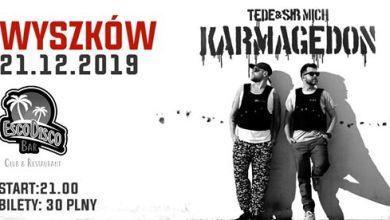 Photo of TEDE Karmagedon Wyszków 21 grudnia EscoDisco
