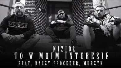Photo of Nizioł ft. Kaczy Proceder, Murzyn ZdR/Syndykat – To w moim interesie