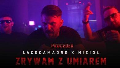 Photo of Lacocamadre x Nizioł – Zrywam z umiarem