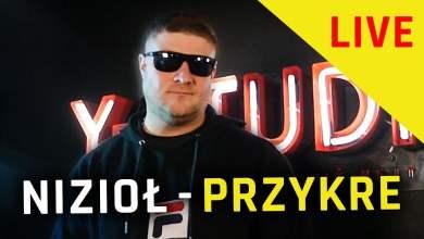 Photo of NIZIOŁ – PRZYKRE | NA ŻYWO W Y-STUDIO #29