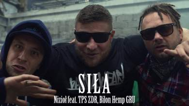 Photo of Nizioł ft. TPS ZDR, Bilon Hemp GRU – Siła