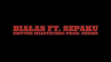 Photo of Białas ft. Szpaku – Smutne miasteczko (prod. Deemz)