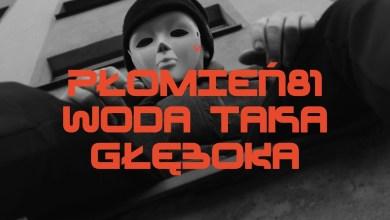 Photo of Płomień 81 feat. Louis Villain – Woda Taka Głęboka (prod. RAU)