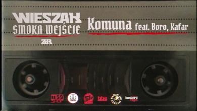 Photo of Wieszak ZdR feat. Boro, Kafar DIX 37 – Komuna – prod. Tytuz  OFICJALNY ODSŁUCH