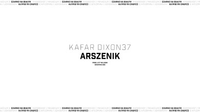 Photo of Kafar Dixon37 – Arszenik
