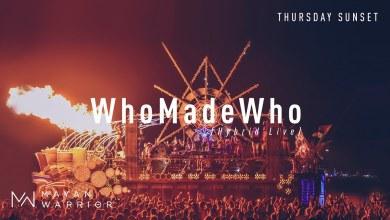Photo of WhoMadeWho (Live) – Mayan Warrior – Burning Man 2019