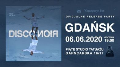 Photo of Tede – Disco Noir Relase Party Gdańsk 06.06.2020