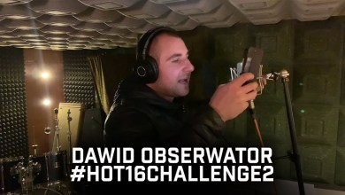 Photo of Dawid Obserwator – #hot16Challenge2