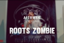Photo of Roots Zombie | Live @ Aftrwrk Online Festival