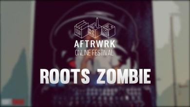 Photo of Roots Zombie   Live @ Aftrwrk Online Festival