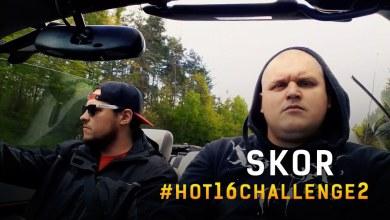 Photo of Skor #Hot16Challenge2 | Prod. Mihtal