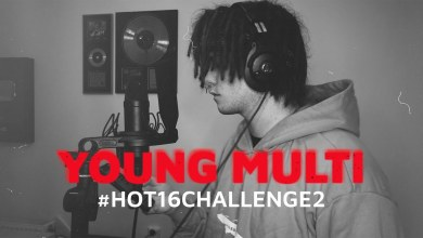Photo of YOUNG MULTI #Hot16Challenge2