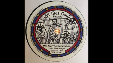 Photo of We Are The Generation – Daba Makourejah – Compose & Mix by Rootical 45 – Yi Mas Gan Records