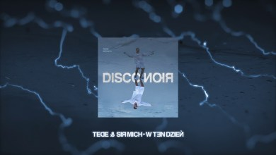 Photo of TEDE & SIR MICH – W TEN DZIEŃ / DISCO NOIR