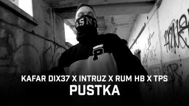 Photo of Kafar Dix37 ft. Intruz, RUM, TPS – Pustka