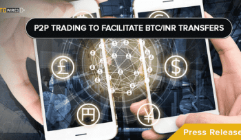 Cryptocurrency Exchanges pivot to P2P Trading platforms and facilitates BTC/INR Transfers in India.