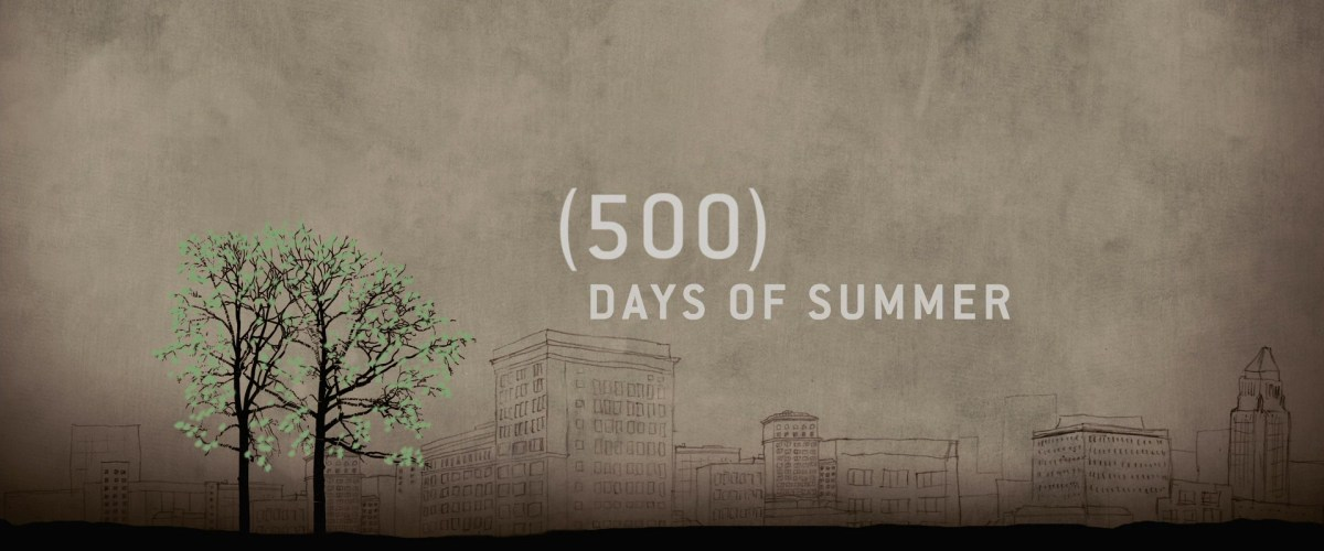 6 Life Lessons From 500 Days of Summer