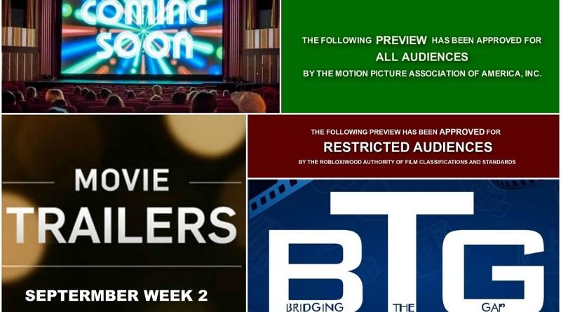 New Movie Trailers - September Week 2 - BTG Lifestyle