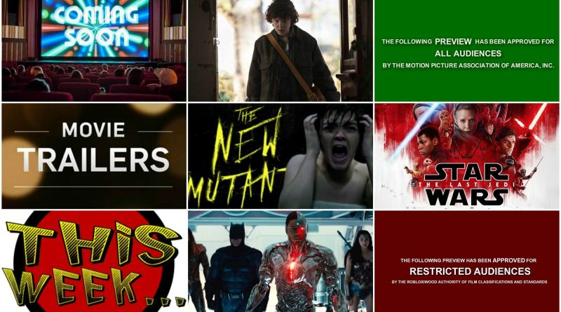 Star Wars, New Mutants, Stranger Things 2 & More Trailers This Week