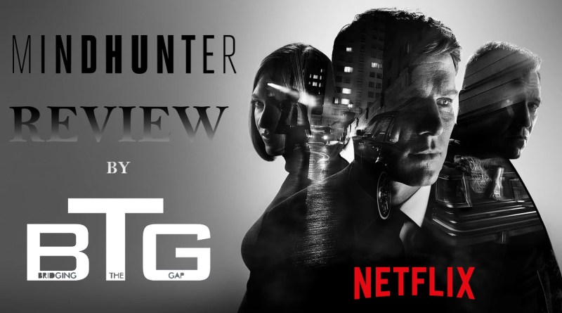 MINDHUNTER VIDEO REVIEW - BTG LIFESTYLE