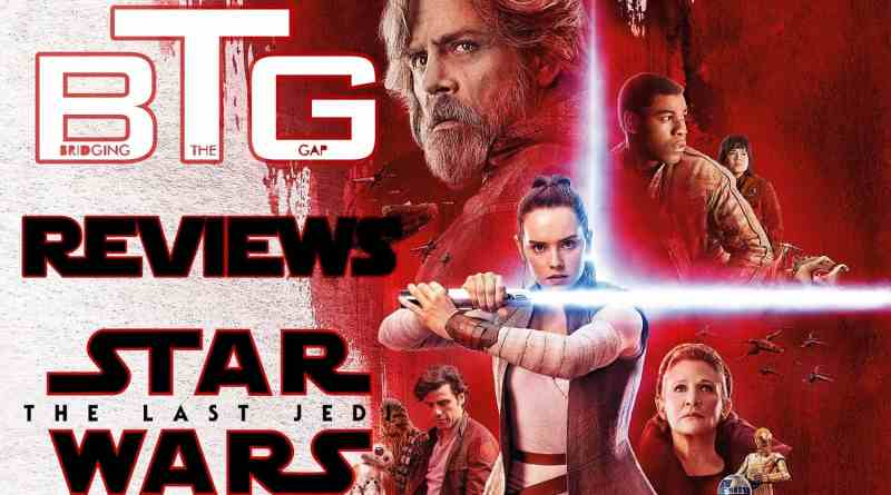 star wars the last jedi review - BTG Lifestyle