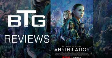 Annihilation Spoiler-free review video - BTG Lifestyle