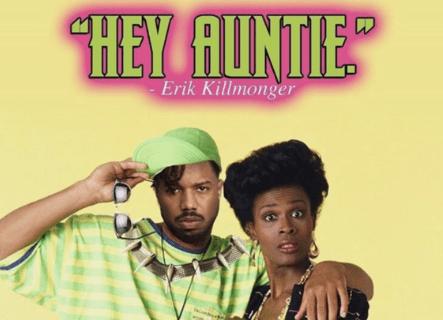 killmonger hey auntie fresh prince - BTG Lifestyle