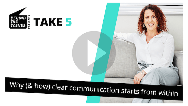 Why clear communication starts from within