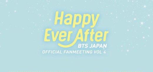 防弾少年団JAPAN OFFICIAL FANMEETING VOL.4 [Happy Ever After]
