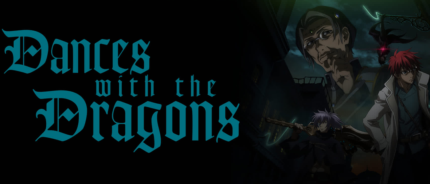 """English Dub Review: Dances With The Dragons """"Ballet of the Winged"""""""