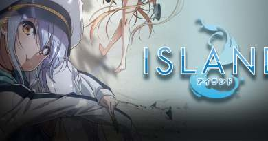 """English Dub Review: Island """"This World is Full of Secrets"""""""