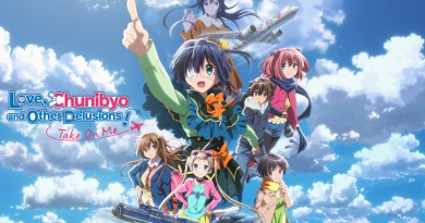 "English Dub of ""LOVE, CHUNIBYO AND OTHER DELUSIONS – TAKE ON ME!"" Headed To HiDive"