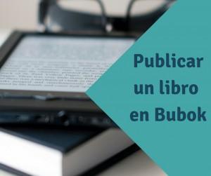 rp_¿Cómo-publicar-un-libro-en-Bubok-1-300x251.jpg