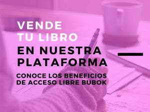 Vende tu libro en la plataforma de acceso libre de Bubok