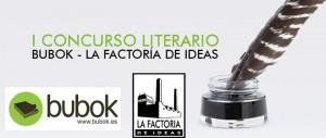 Resultados del I Concurso literario Bubok- La factoría de Ideas