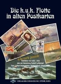 Die k.u.k. Flotte in alten Postkarten - Sthr Buchshop