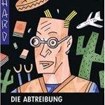 Buchgeschichten: Richard Brautigan und die abgelehnten Manuskripte