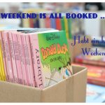 Happy and booky Weekend …
