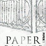 Paper Palace – Die Verführung (Paper-Trilogie Band 3)
